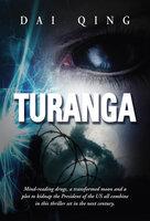 Turanga - Dai Qing