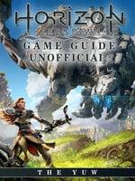 Horizon Zero Dawn Game Guide Unofficial - The Yuw