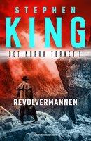Revolvermannen - Stephen King