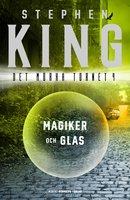 Magiker och glas - Stephen King