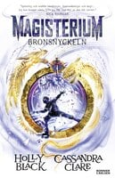 Bronsnyckeln - Holly Black,Cassandra Clare