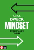 Mindset : du blir vad du tänker - Carol S. Dweck
