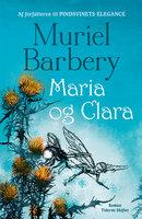 Maria og Clara - Muriel Barbery