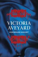 Kuninkaan kahleet - Victoria Aveyard