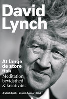 At fange de store fisk - David Lynch