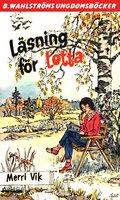 Läsning för Lotta - Merri Vik