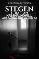 Stegen i trappan - Christina Gustavson