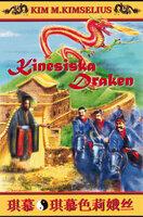 Kinesiska Draken - Kim M. Kimselius
