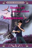 Staden på andra sidan - Kompassen - Kim M. Kimselius