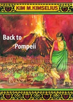 Back to Pompeii - Kim M. Kimselius