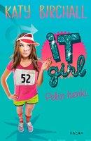 It girl - Pelin henki - Katy Birchall