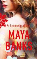 En hemmelig affære - Maya Banks