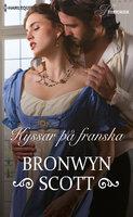 Kyssar på franska - Bronwyn Scott