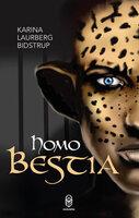 Homo Bestia - Karina Laurberg Bidstrup