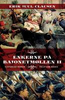 Enkerne på Bajonetmøllen II - Erik Juul Clausen