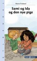 Sami og Ida og den nye pige - Hanne Fredsted