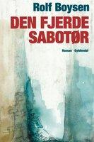 Den fjerde sabotør - Rolf Boysen