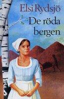 De röda bergen - Elsi Rydsjö