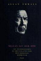 Mellan liv och död - Allan Edwall