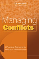Managing Conflicts - Dr. Ken Birch