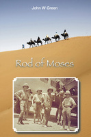 Rod of Moses - John W. Green