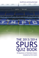 The 2013/2014 Spurs Quiz Book - Chris Cowlin