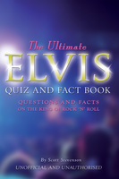 The Ultimate Elvis Quiz and Fact Book - Scott Stevenson