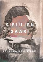 Sielujen saari - Johanna Holmström