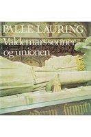 Valdemars sønner og unionen - Palle Lauring