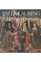 Fejder og reformation - Palle Lauring