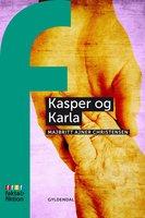 Kasper og Karla - MajBritt Ajner Christiansen