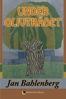 Under olivträdet - Jan Bahlenberg