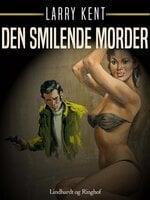Den smilende morder - Larry Kent