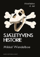 Sjæletyvens historie - Mikkel Wendelboe