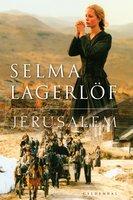 Jerusalem I-II - Selma Lagerlöf