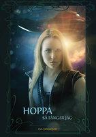 Hoppa så fångar jag - Eva Holmquist