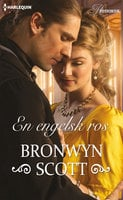 En engelsk ros - Bronwyn Scott