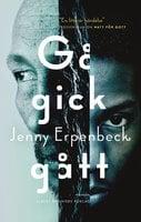 Gå, gick, gått - Jenny Erpenbeck
