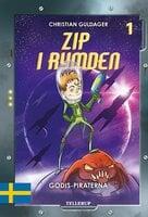 Zip i rymden #1: Godis-piraterna - Christian Guldager