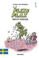 Flix & Flax #1: Flix & Flax får ett husdjur - Thomas Friis Pedersen