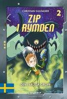 Zip i rymden #2: Den farliga Gropp - Christian Guldager