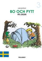 Bo och Pytt #3: Bo och Pytt på läger - Lise Bidstrup
