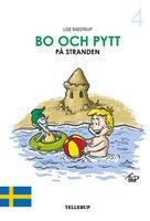 Bo och Pytt #4: Bo och Pytt på stranden - Lise Bidstrup