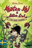 Kapten Kaj & Katten Krok #3: I den djupa djungeln - Flemming Schmidt