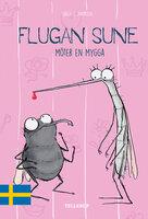 Flugan Sune #4: Flugan Sune möter en mygga - Søren S. Jakobsen