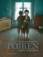 Pojken från längesen - Kerstin Lundberg Hahn