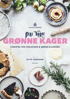 Grønne kager - Søren Ejlersen, Christel Pixi Hielscher
