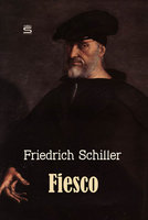 Fiesco: The Genoese Conspiracy - Friedrich Schiller