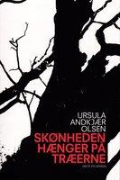 Skønheden hænger på træerne - Ursula Andkjær Olsen