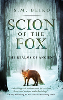 Scion of the Fox - S.M. Beiko